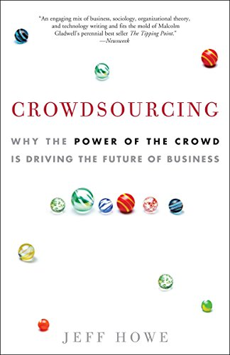 9780307396211: Crowdsourcing: Why the Power of the Crowd Is Driving the Future of Business