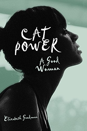 9780307396365: Cat Power: A Good Woman