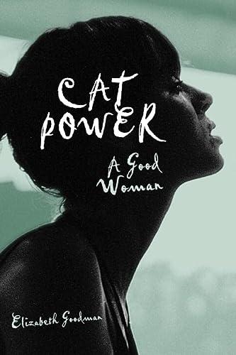 9780307396365: Cat Power: A Good Woman
