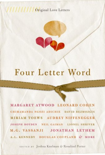 Four Letter Word Original Love Letters: Knelman, Joshua &