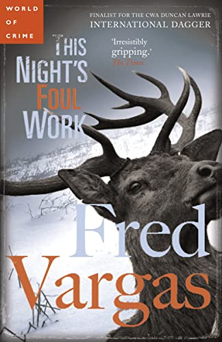 This Night's Foul Work (Commissaire Adamsberg): Vargas, Fred