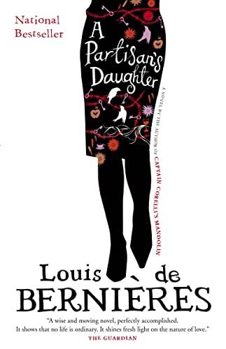 A Partisan's Daughter: Louis de Bernieres