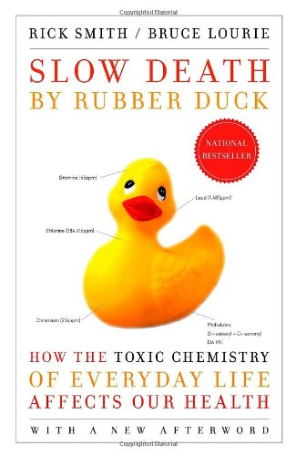 Slow Death by Rubber Duck: How the: Rick Smith, Bruce