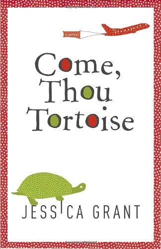 9780307397546: Come, Thou Tortoise