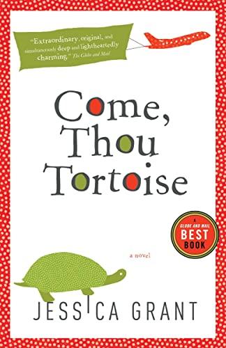 9780307397553: Come, Thou Tortoise