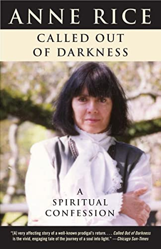 9780307397607: Called Out of Darkness: A Spiritual Confession