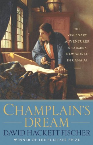 9780307397669: Champlain's Dream.