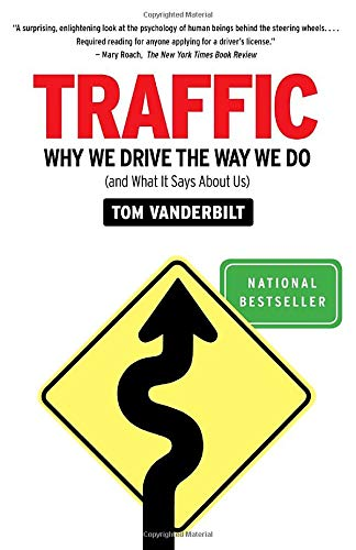 9780307397737: Traffic: Why We Drive the Way We Do (And What It Says About Us)
