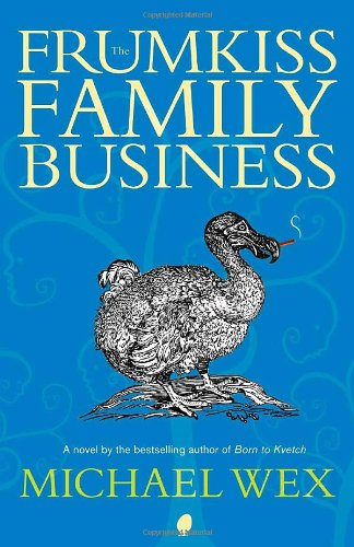 9780307397768: The Frumkiss Family Business