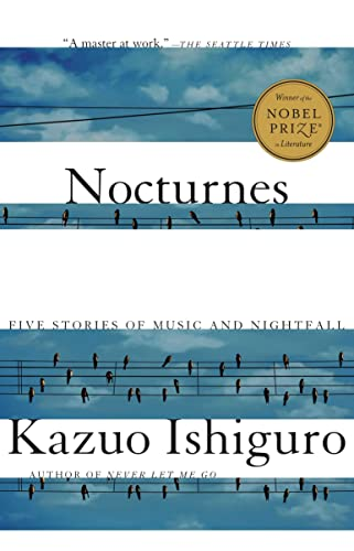 9780307397881: [Nocturnes: Five Stories of Music and Nightfall] [by: Kazuo Ishiguro]