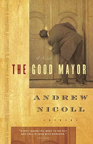 The Good Mayor: Nicoll, Andrew