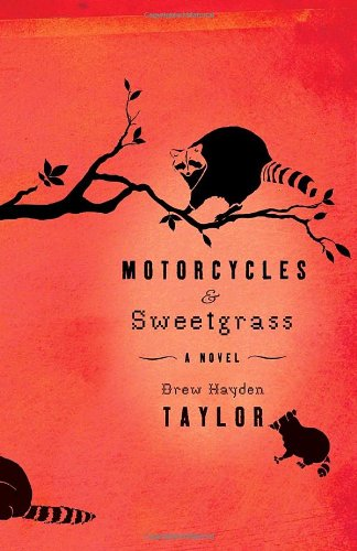 9780307398055: Motorcycles & Sweetgrass