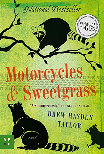 9780307398062: Motorcycles & Sweetgrass (New Face of Fiction)