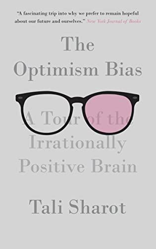9780307398192: The Optimism Bias