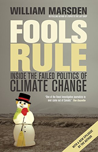 9780307398253: Fools Rule: Inside the Failed Politics of Climate Change
