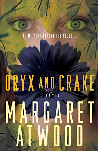 Oryx and Crake (The MaddAddam Trilogy) (9780307398482) by Margaret Atwood