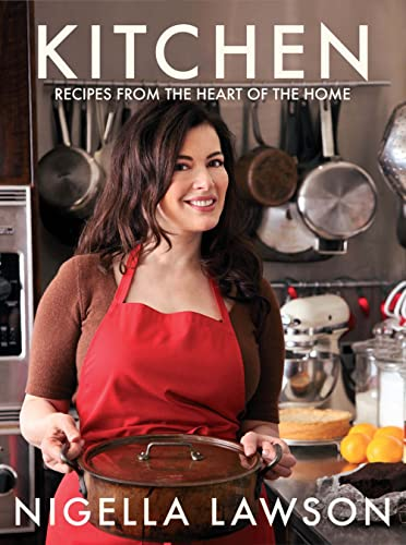 9780307398550: KITCHEN: RECIPES FROM THE HEART OF THE HOME