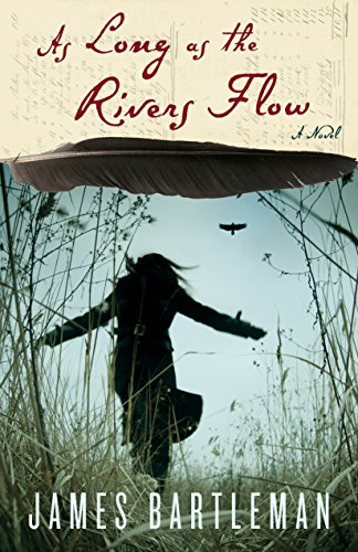 As Long as the Rivers Flow: Bartleman, James