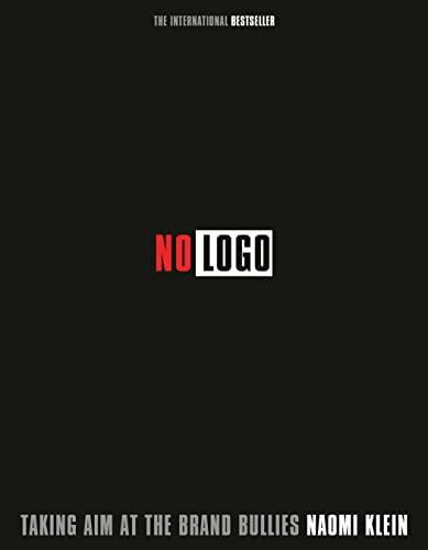 9780307399090: No Logo 10th Anniversary Edition