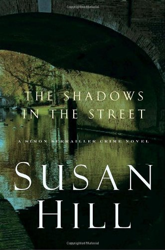 9780307399120: The Shadows in the Street