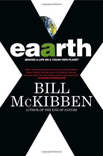 9780307399182: Eaarth: Making a Life on a Tough New Planet