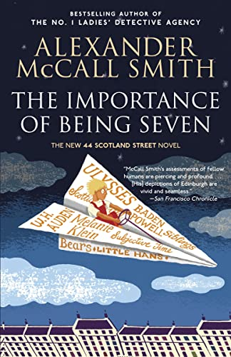 9780307399625: The Importance of Being Seven: The New 44 Scotland Street Novel (The 44 Scotland Street Series)