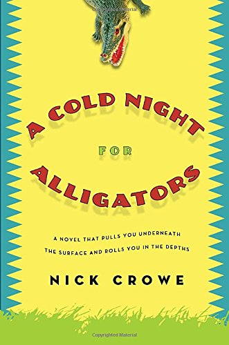 9780307399694: A Cold Night for Alligators