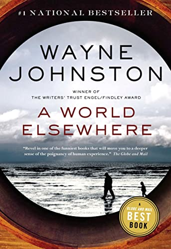 A World Elsewhere: Wayne Johnston