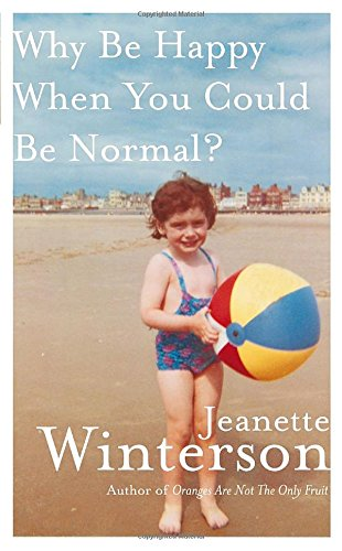 9780307401243: Why Be Happy When You Could Be Normal?