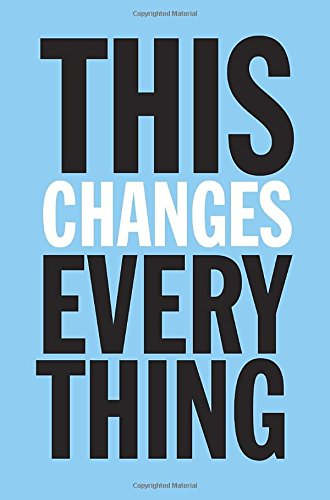 9780307401991: This Changes Everything: Capitalism vs. the Climate