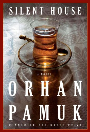 9780307402653: [Silent House] [by: Orhan Pamuk]