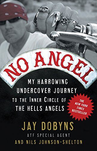 9780307405869: No Angel: My Harrowing Undercover Journey to the Inner Circle of the Hells Angels
