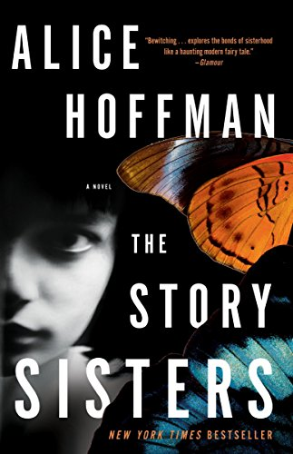 The Story Sisters: A Novel (0307405966) by Alice Hoffman