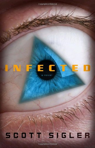 9780307406101: Infected: A Novel
