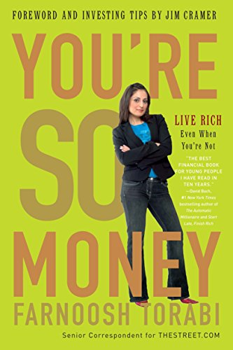 9780307406194: You're So Money: Live Rich, Even When You're Not