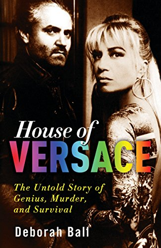 9780307406521: House of Versace: The Untold Story of Genius, Murder, and Survival