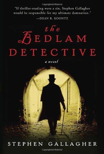 9780307406644: The Bedlam Detective: A Novel