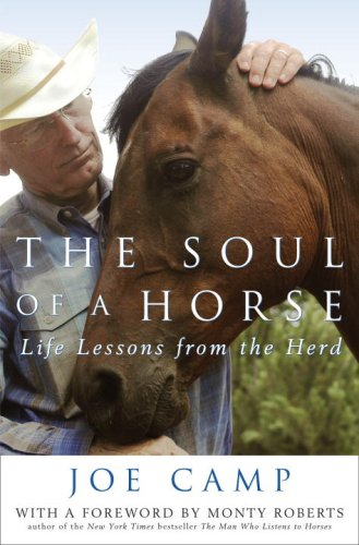 9780307406859: The Soul of a Horse: Life Lessons from the Herd