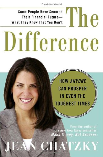9780307407139: The Difference: How Anyone Can Prosper in Even The Toughest Times