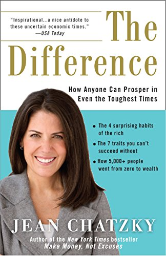 9780307407146: The Difference: How Anyone Can Prosper in Even The Toughest Times