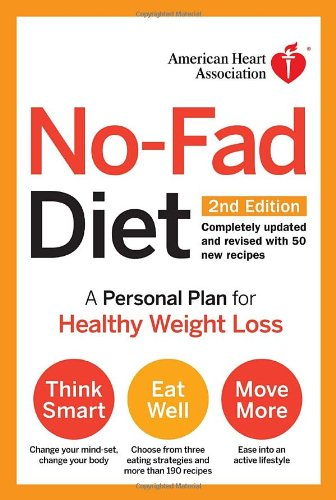 9780307407597: American Heart Association No-Fad Diet, 2nd Edition: A Personal Plan for Healthy Weight Loss