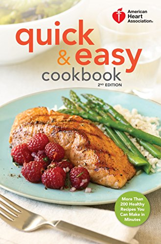 9780307407610: American Heart Association Quick & Easy Cookbook: More Than 200 Healthy Recipes You Can Make in Minutes