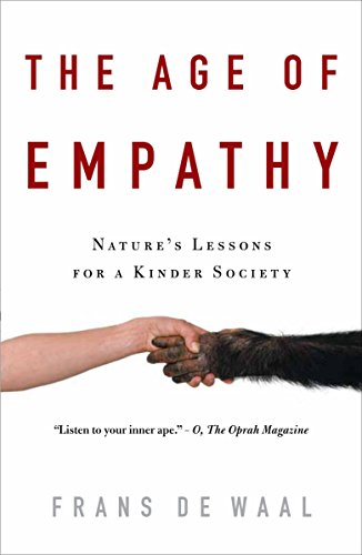 9780307407771: The Age of Empathy: Nature's Lessons for a Kinder Society