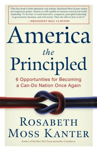 9780307408686: America the Principled: 6 Opportunities for Becoming a Can-Do Nation Once Again
