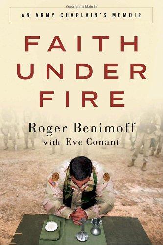 9780307408815: Faith Under Fire: An Army Chaplain's Memoir