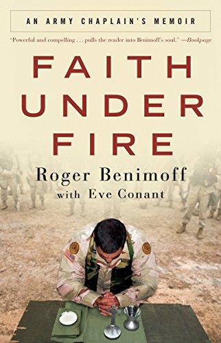 9780307408822: Faith Under Fire: An Army Chaplain's Memoir