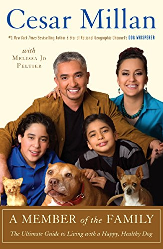 A Member of the Family: The Ultimate: Cesar Millan