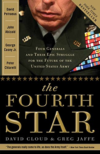 9780307409072: The Fourth Star: Four Generals and the Epic Struggle for the Future of the United States Army