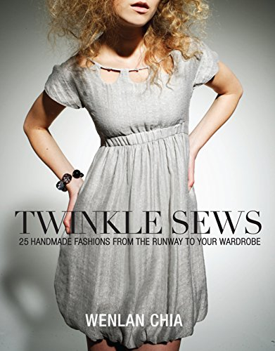 9780307409355: Twinkle Sews: 25 Handmade Fashions from the Runway to Your Wardrobe