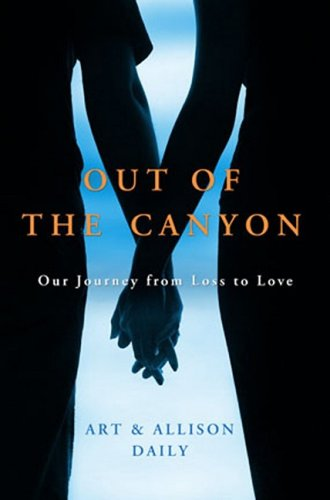 9780307409409: Out of the Canyon: A True Story of Loss and Love